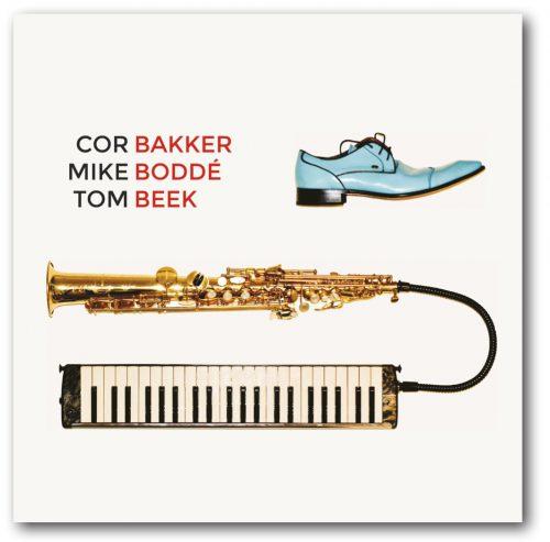 CD Cor Bakker Mike Bodde Tom Beek